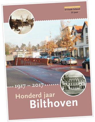 """Tweede druk boek """"100 jaar Bilthoven"""""""